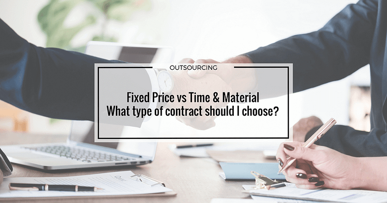 Fixed Price vs Time & Material What type of contract should I choose?