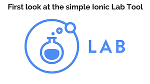 First Look at the Simple Ionic Lab Tool