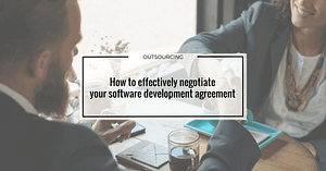 How to negotiate your software development agreement
