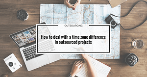 How to deal with a time difference in outsourced projects