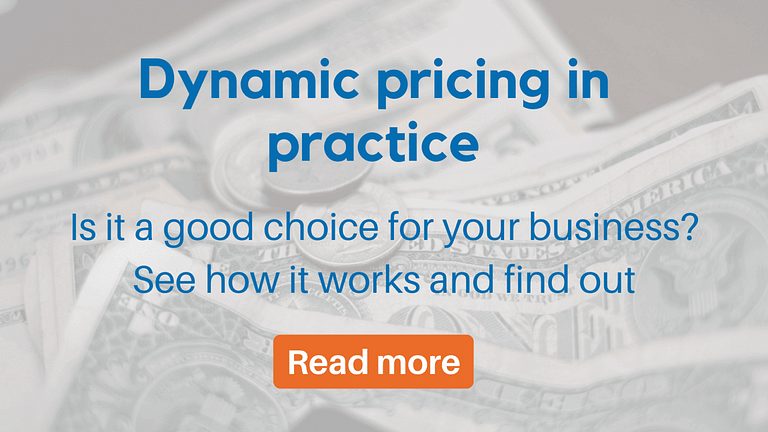 Dynamic pricing in practice
