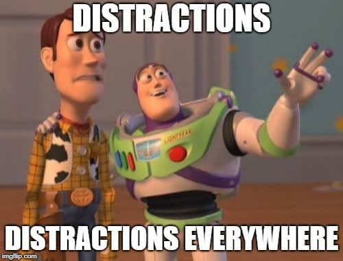 Meme: Disctractions, distractions everywhere