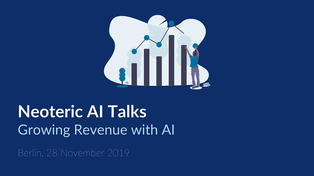 Neoteric AI Talks: Growing Revenue with Data