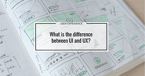 What is the difference between UI and UX?