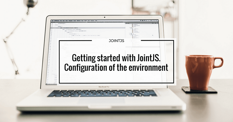 Getting started with JointJS. Configuration of the environment
