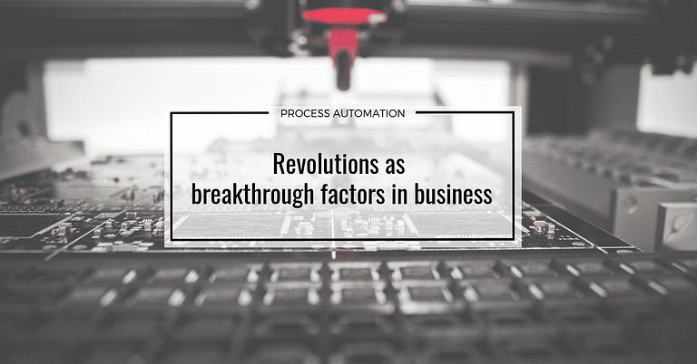 Revolutions as breakthrough factors in business
