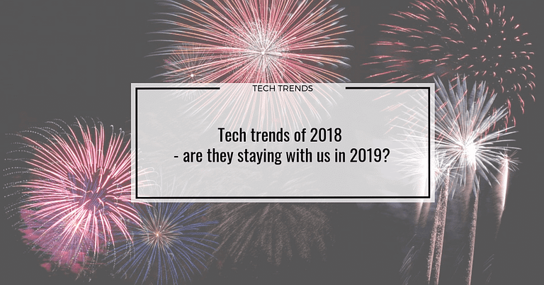 Tech trends of 2018